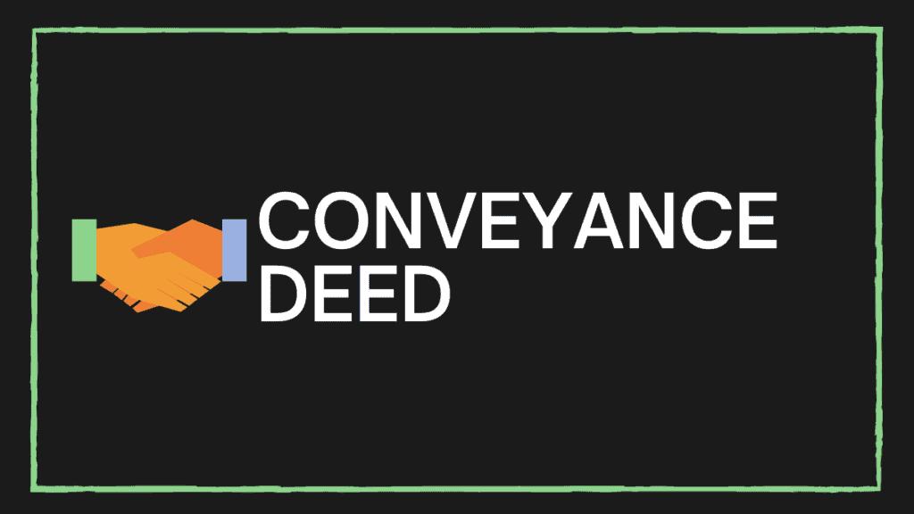 Conveyance Deed