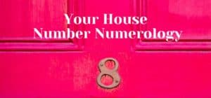House Number Numerology