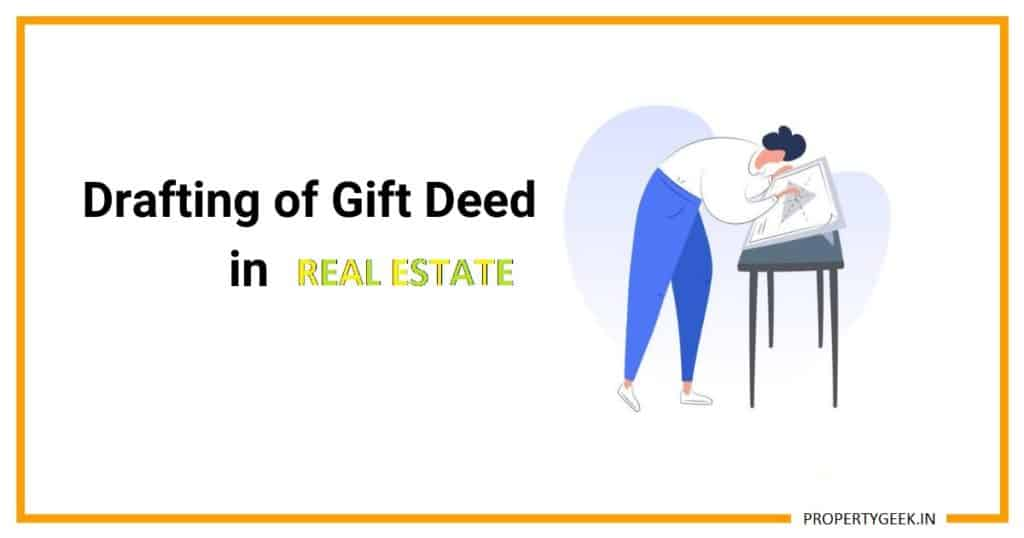 How To Draft The Gift Deed In Real Estate