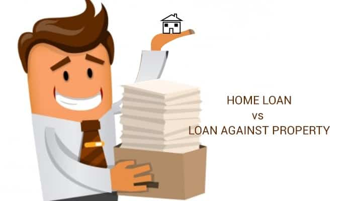 How Is A Loan Against Property Different From A Home Loan 1