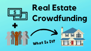 What Is Crowdfunding In Real Estate