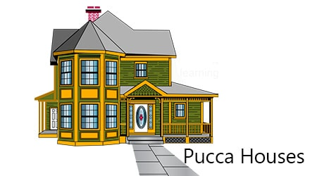 What is a Pucca House